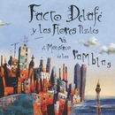 La fuerza/Facto Delafe y las flores azules