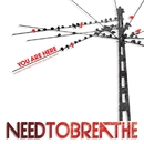 You Are Here/NEEDTOBREATHE
