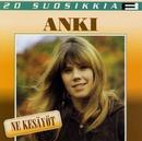 20 Suosikkia / Ne kesäyöt/Anki