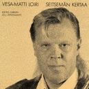 Seitsemän kertaa/Vesa-Matti Loiri