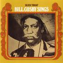 Silver Throat: Bill Cosby Sings/Bill Cosby