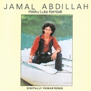 Hatiku Luka Kembali/Jamal Abdillah