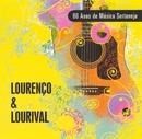 80 Anos de Música Sertaneja/Lourenço & Lourival