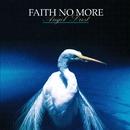 Midlife Crisis/Faith No More