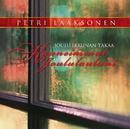 Joulu ikkunan takaa - Kauneimmat joululauluni/Petri Laaksonen