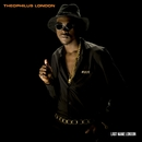 Last Name London/Theophilus London
