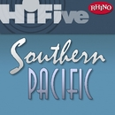 Rhino Hi-Five: Southern Pacific/Southern Pacific