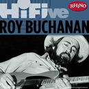 Rhino Hi-Five: Roy Buchanan/Roy Buchanan