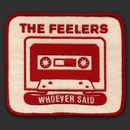 Whoever Said/the feelers