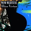 After Virtue/Wim Mertens