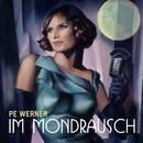 Im Mondrausch/Pe Werner