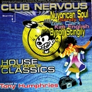 Club Nervous - First Five Years of House Classics/Tony Humphries