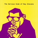 The Serious Side Of Ray Stevens/Ray Stevens
