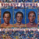 The Blind Leading The Naked/Violent Femmes