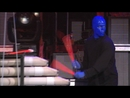 Blue Man Group - Rock Concert Movement #7/Blue Man Group