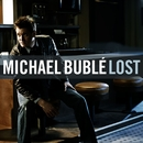 Lost/Michael Bublé
