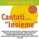 """I Grandi Successi cantati... """"INSIEME""""/I Grandi Successi cantati... """"INSIEME"""""""
