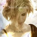 Tan sola (DMD single)/Sole Gimenez