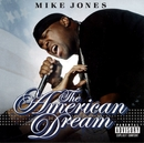 The American Dream (DMD Album)/Mike Jones
