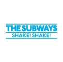 Shake Shake/The Subways