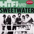 Rhino Hi-Five: Sweetwater/Sweetwater