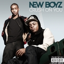 Crush On You (feat. YG)/New Boyz