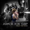 Hold The Door/Armor For Sleep