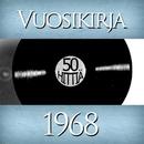 Vuosikirja 1968 - 50 hittiä/Vuosikirja