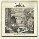 Song For The Fields/Fields
