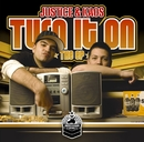 Turn It On The EP/Justice & Kaos