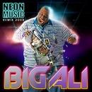 Neon Music REMIX 2009/BIG ALI