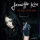 Do You Love Me?/Jenniffer Kae