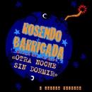Otra noche sin dormir (con Aurora Beltran)/Barricada y Rosendo