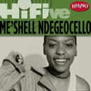 Rhino Hi-Five: Me'Shell Ndegeocello/Me'Shell Ndegeocello