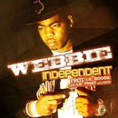 Independent Feat. Lil' Boosie and Lil' Phat/Webbie