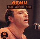 Mad About You/Remu