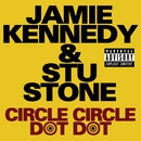 Circle Circle Dot Dot/Jamie Kennedy