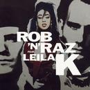Rob n Raz (feat. Leila K)/Rob n Raz