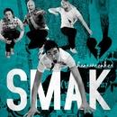 Heartbreaker/Smak