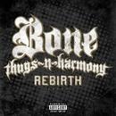 Rebirth/Bone Thugs-N-Harmony