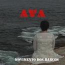 Movimento dos Barcos/Ava