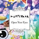 Open Your Eyes/Surferosa