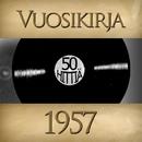 Vuosikirja 1957 - 50 hittiä/Vuosikirja