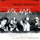 Megales Epityhies II/Zig Zag