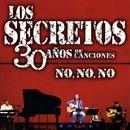 No no no/Los Secretos