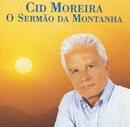 O Sermão da Montanha/Cid Moreira