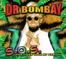 S.O.S. The Tiger Took My Family/Dr Bombay