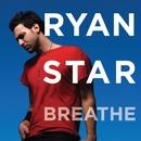 Breathe/Ryan Star