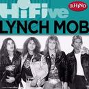 Rhino Hi-Five: Lynch Mob/Lynch Mob