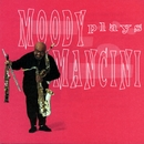 Moody Plays Mancini/James Moody
